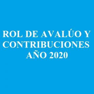ROL DE AVALÚO Y CONTRIBUCIONES AÑO 2020